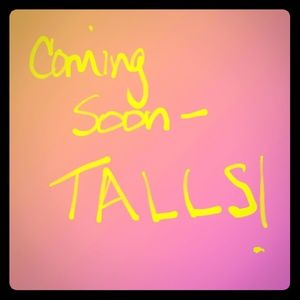 Tall plus size pants.....coming soon!!